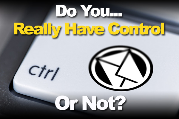 Do You Really Have Control Or Not?