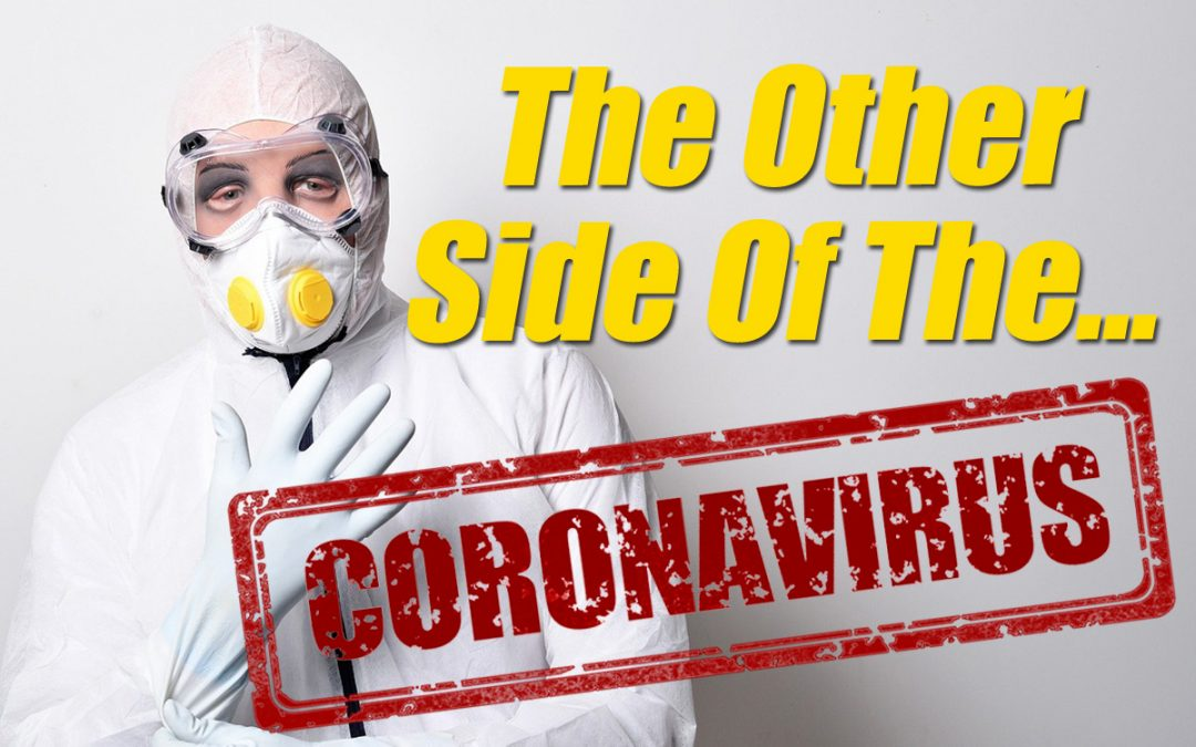 The Other Side Of The Coronavirus