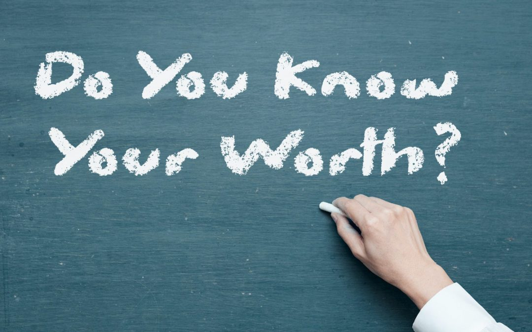 Do You Know Your Worth?